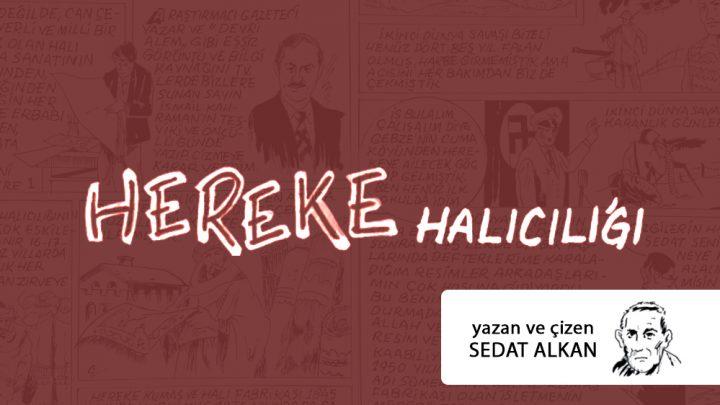 HEREKE HALICILIĞI – Sedat Alkan (Çizgi Roman)